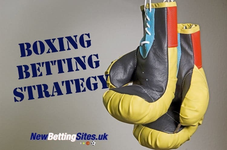 Boxing Betting Strategy